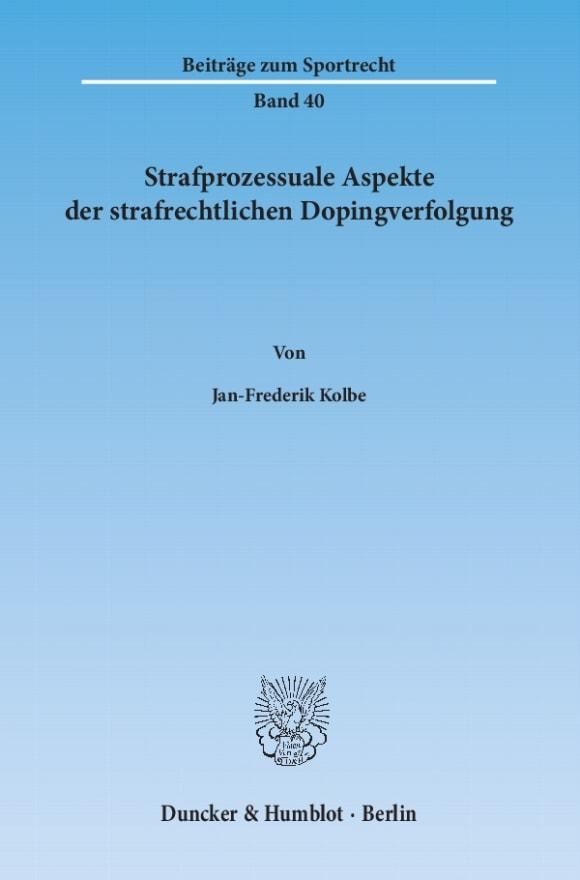 Cover Strafprozessuale Aspekte der strafrechtlichen Dopingverfolgung