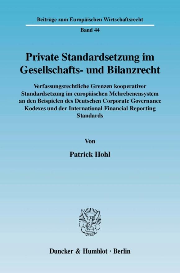 Cover Private Standardsetzung im Gesellschafts- und Bilanzrecht