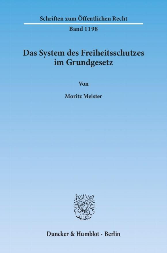 Cover Das System des Freiheitsschutzes im Grundgesetz