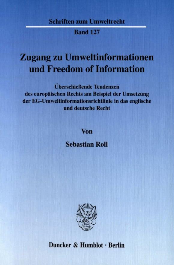Cover Zugang zu Umweltinformationen und Freedom of Information