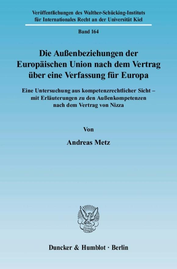 Cover Die Außenbeziehungen der Europäischen Union nach dem Vertrag über eine Verfassung für Europa