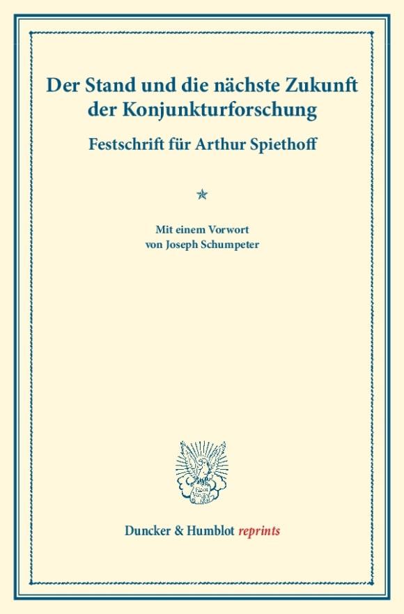 Cover Der Stand und die nächste Zukunft der Konjunkturforschung