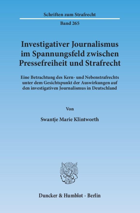 Cover Investigativer Journalismus im Spannungsfeld zwischen Pressefreiheit und Strafrecht