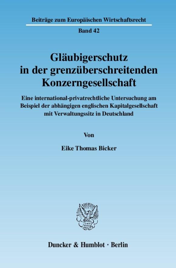 Cover Gläubigerschutz in der grenzüberschreitenden Konzerngesellschaft