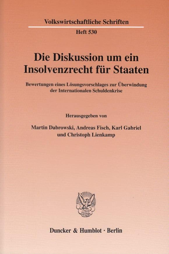 Cover Die Diskussion um ein Insolvenzrecht für Staaten