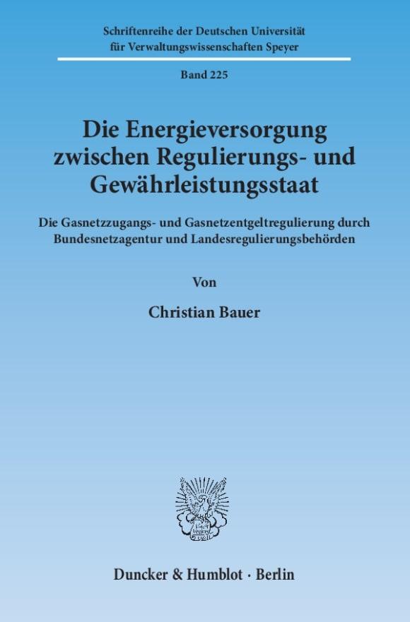 Cover Die Energieversorgung zwischen Regulierungs- und Gewährleistungsstaat