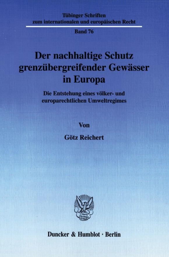 Cover Der nachhaltige Schutz grenzübergreifender Gewässer in Europa
