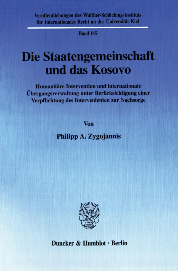 Cover Die Staatengemeinschaft und das Kosovo