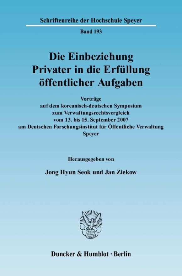 Cover Die Einbeziehung Privater in die Erfüllung öffentlicher Aufgaben