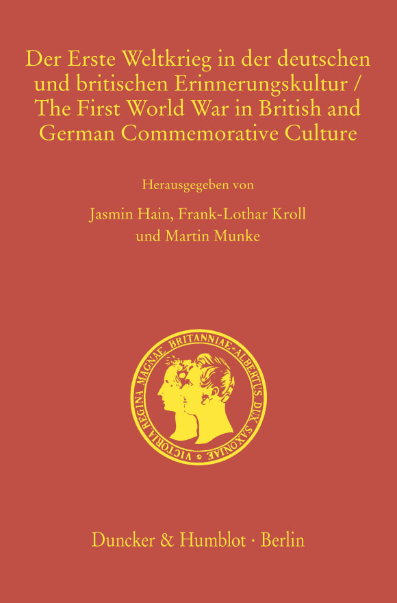 Cover Der Erste Weltkrieg in der deutschen und britischen Erinnerungskultur / The First World War in British and German Commemorative Culture