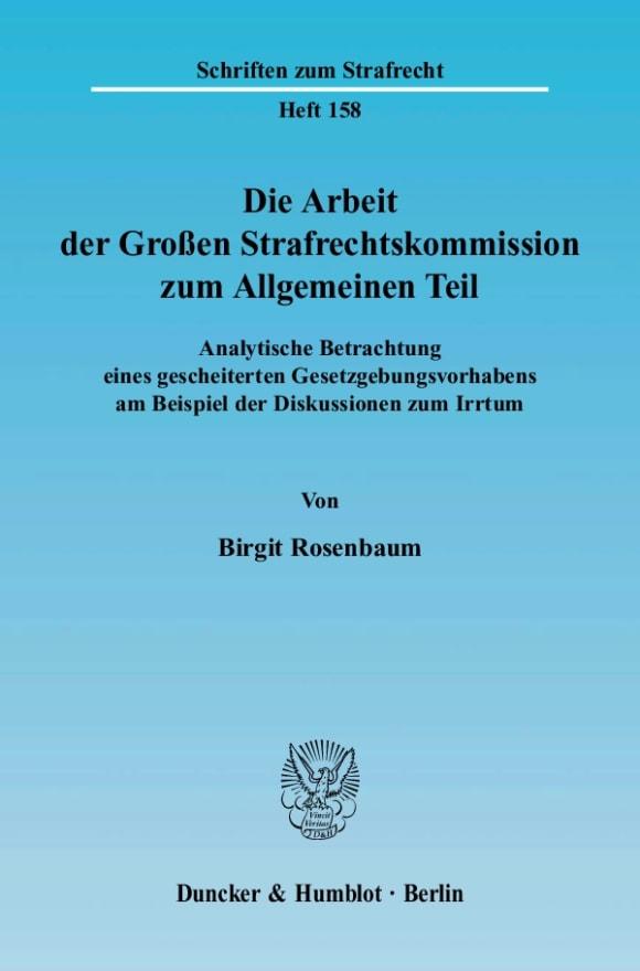 Cover Die Arbeit der Großen Strafrechtskommission zum Allgemeinen Teil