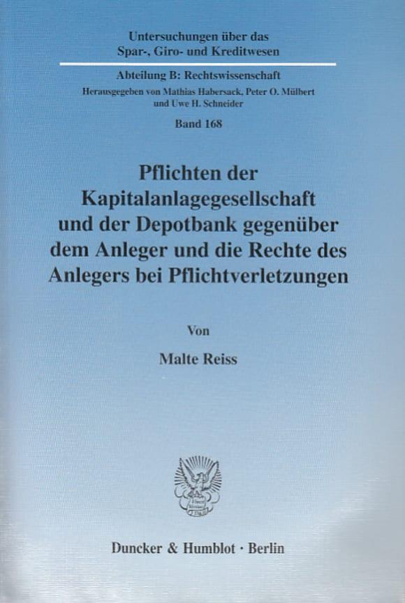 Cover Pflichten der Kapitalanlagegesellschaft und der Depotbank gegenüber dem Anleger und die Rechte des Anlegers bei Pflichtverletzungen
