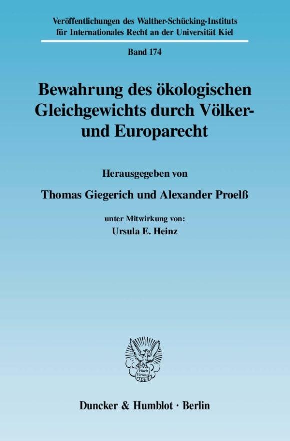 Cover Bewahrung des ökologischen Gleichgewichts durch Völker- und Europarecht