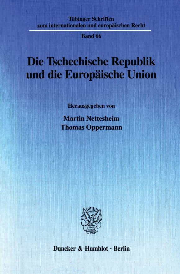 Cover Die Tschechische Republik und die Europäische Union