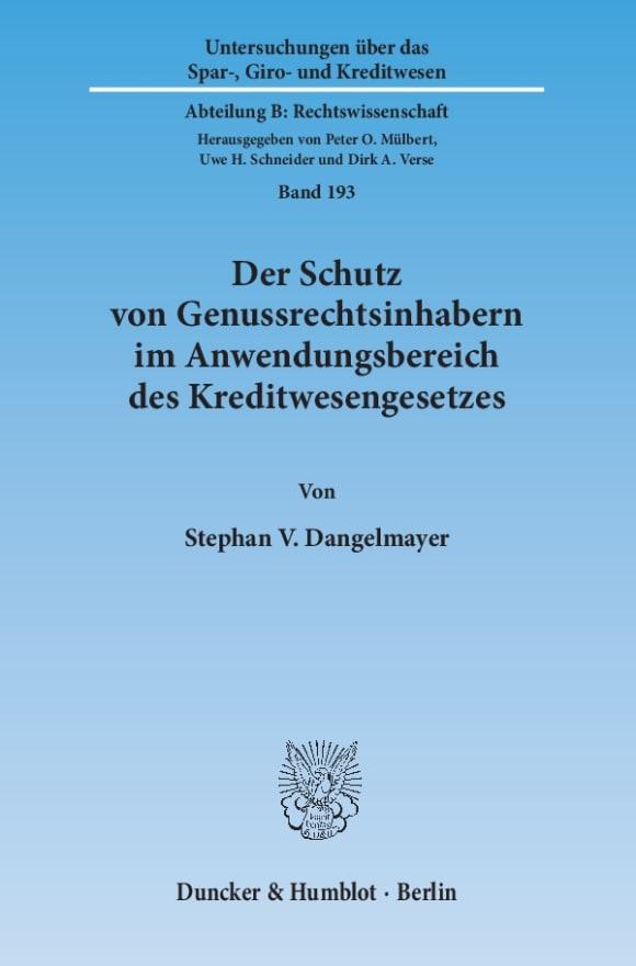 Cover Der Schutz von Genussrechtsinhabern im Anwendungsbereich des Kreditwesengesetzes