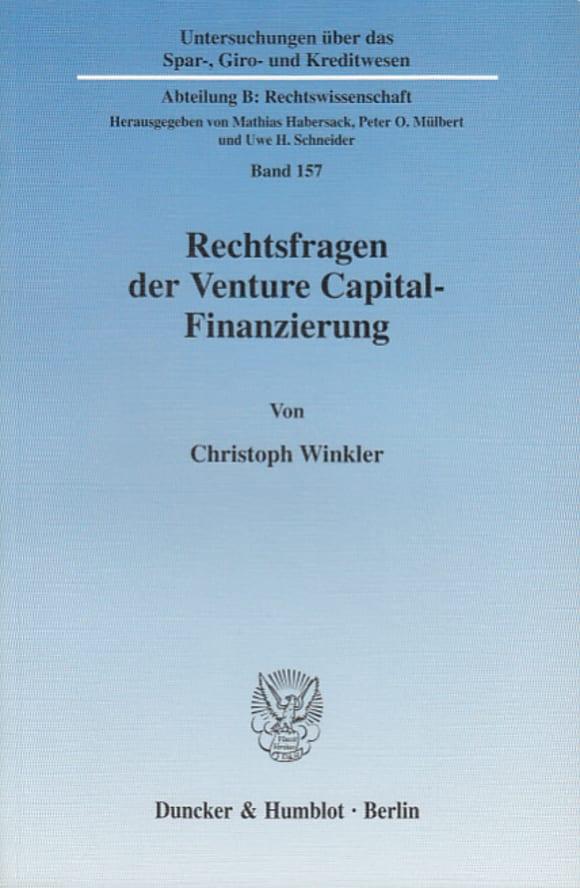 Cover Rechtsfragen der Venture Capital-Finanzierung