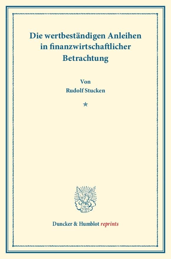 Cover Die wertbeständigen Anleihen in finanzwirtschaftlicher Betrachtung