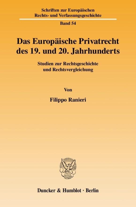 Cover Das Europäische Privatrecht des 19. und 20. Jahrhunderts