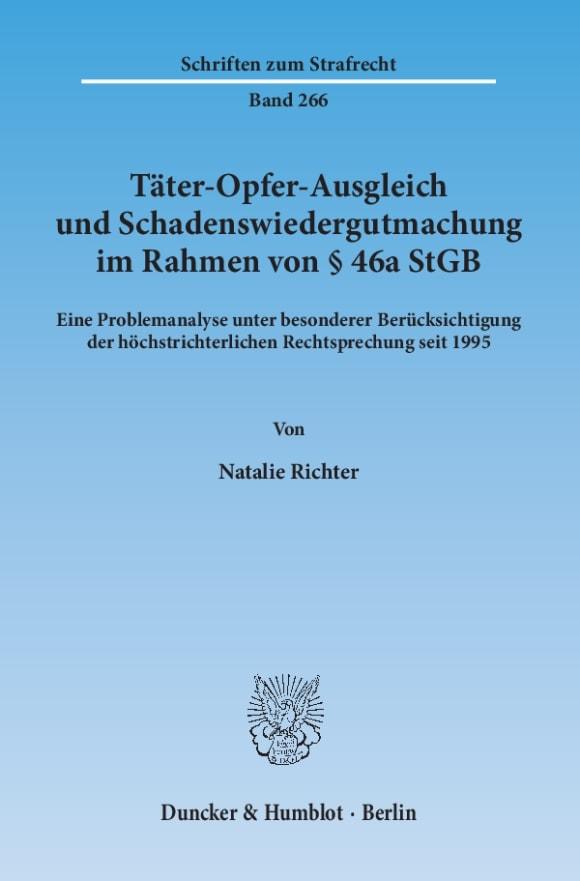 Cover Täter-Opfer-Ausgleich und Schadenswiedergutmachung im Rahmen von § 46a StGB