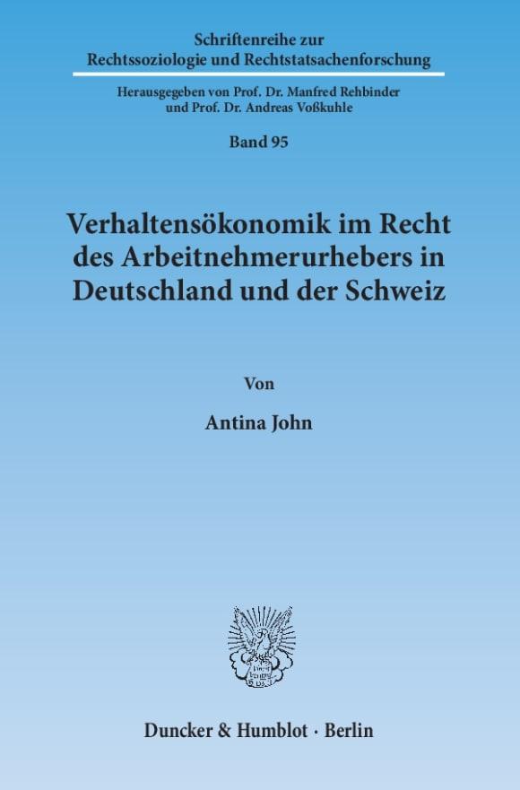 Cover Verhaltensökonomik im Recht des Arbeitnehmerurhebers in Deutschland und der Schweiz