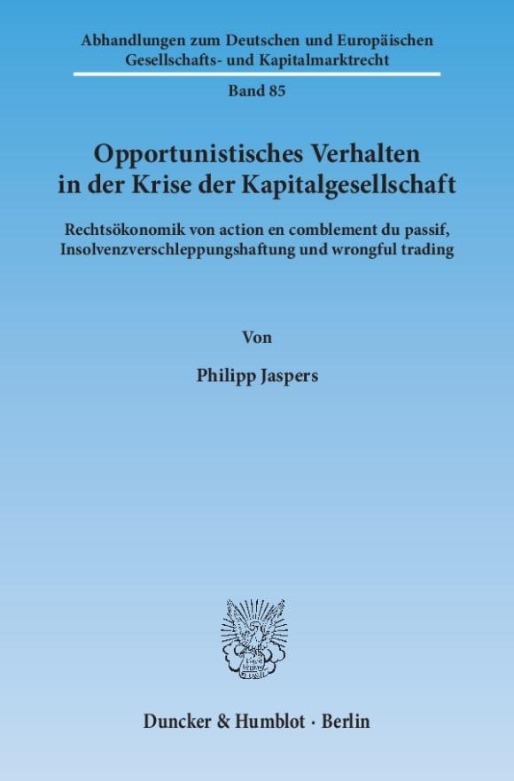 Cover Opportunistisches Verhalten in der Krise der Kapitalgesellschaft