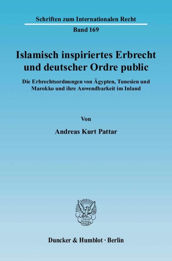 Cover Islamisch inspiriertes Erbrecht und deutscher Ordre public