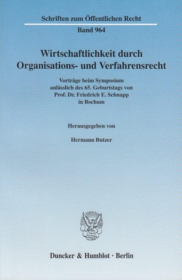 Cover Wirtschaftlichkeit durch Organisations- und Verfahrensrecht