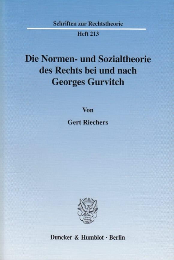 Cover Die Normen- und Sozialtheorie des Rechts bei und nach Georges Gurvitch