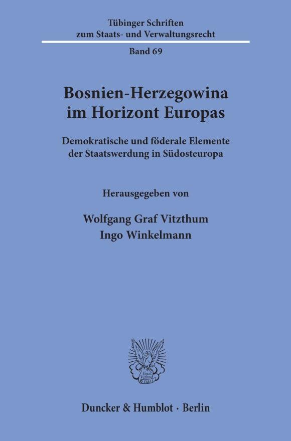 Cover Bosnien-Herzegowina im Horizont Europas