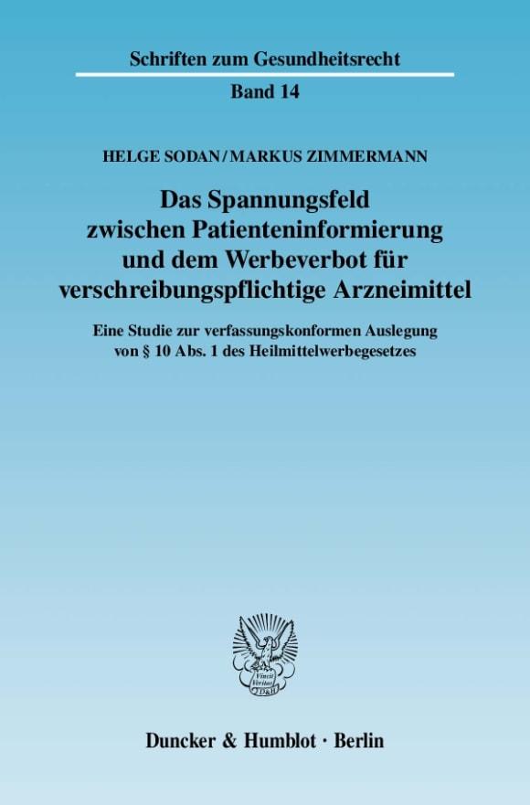 Cover Das Spannungsfeld zwischen Patienteninformierung und dem Werbeverbot für verschreibungspflichtige Arzneimittel