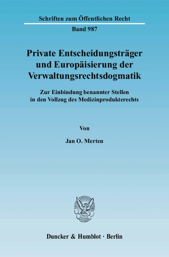 Cover Private Entscheidungsträger und Europäisierung der Verwaltungsrechtsdogmatik