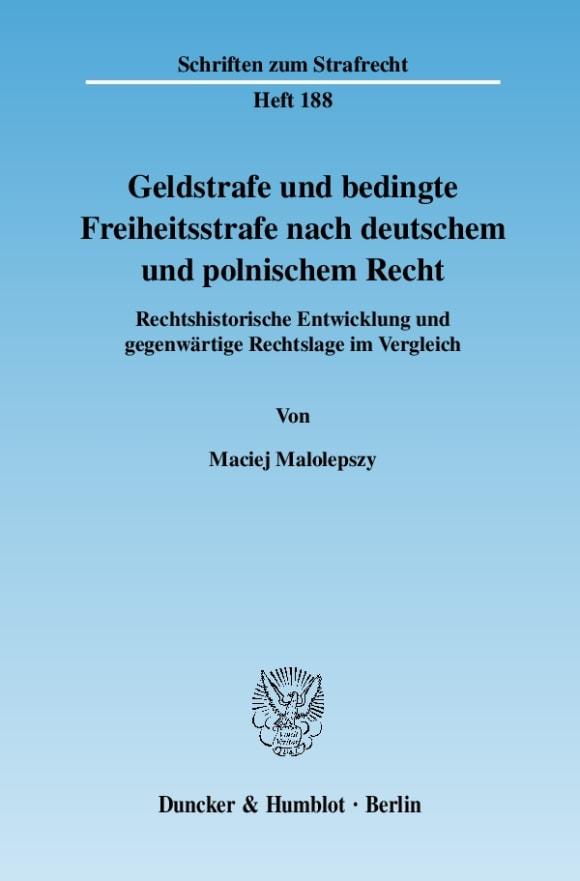 Cover Geldstrafe und bedingte Freiheitsstrafe nach deutschem und polnischem Recht