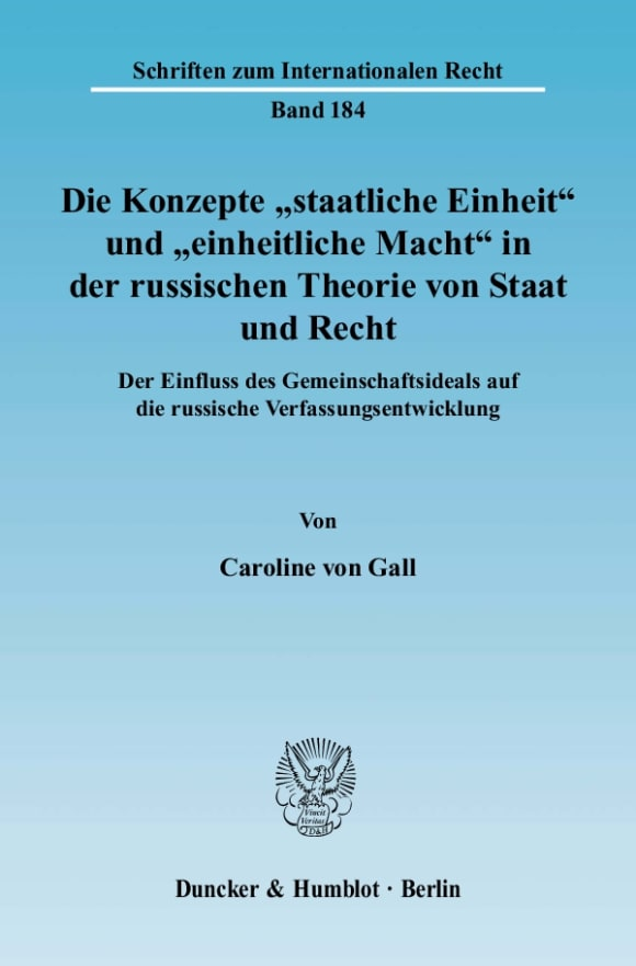 """Cover Die Konzepte """"staatliche Einheit"""" und """"einheitliche Macht"""" in der russischen Theorie von Staat und Recht"""