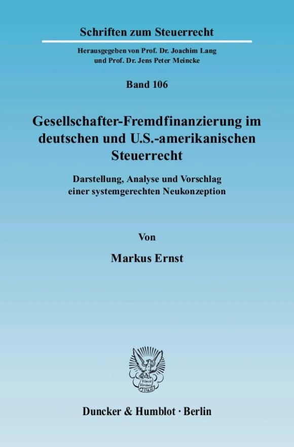 Cover Gesellschafter-Fremdfinanzierung im deutschen und U.S.-amerikanischen Steuerrecht