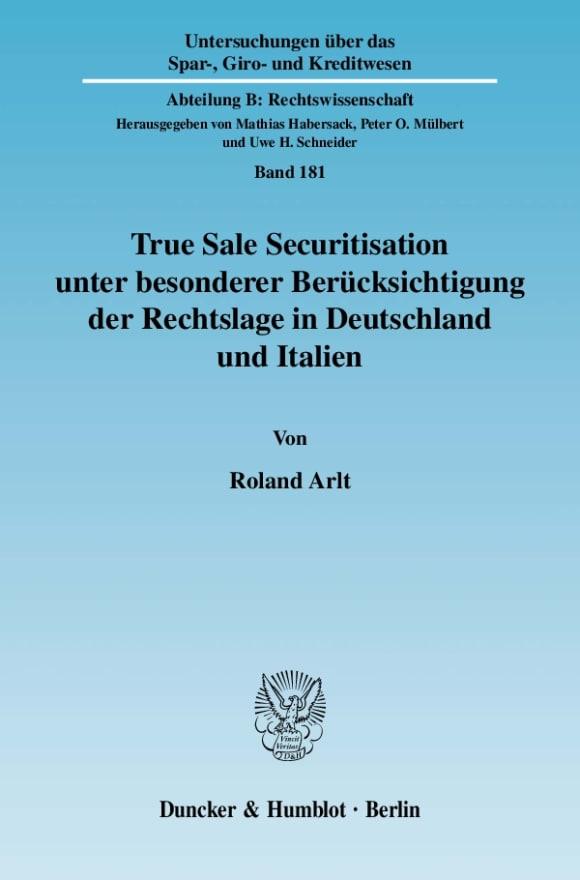 Cover True Sale Securitisation unter besonderer Berücksichtigung der Rechtslage in Deutschland und Italien