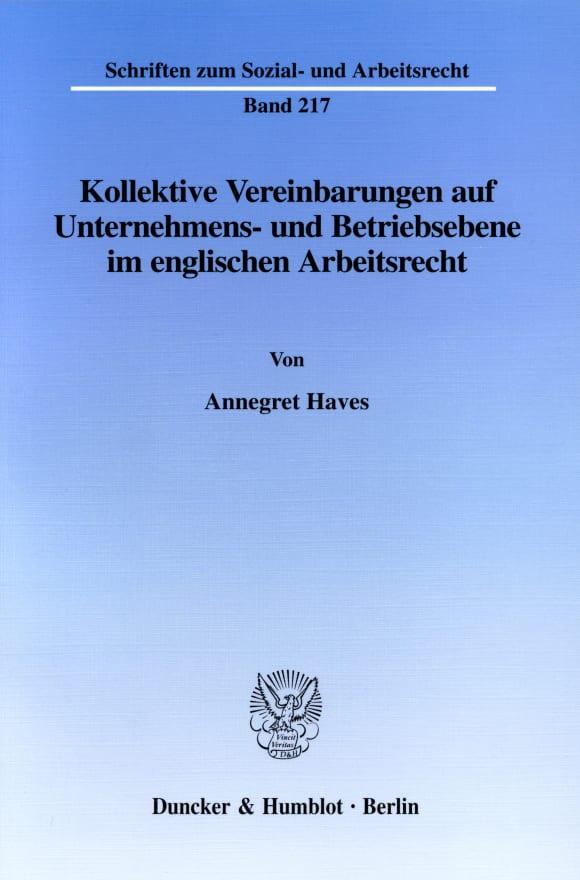 Cover Kollektive Vereinbarungen auf Unternehmens- und Betriebsebene im englischen Arbeitsrecht