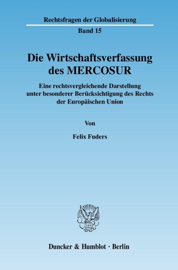 Cover Die Wirtschaftsverfassung des MERCOSUR