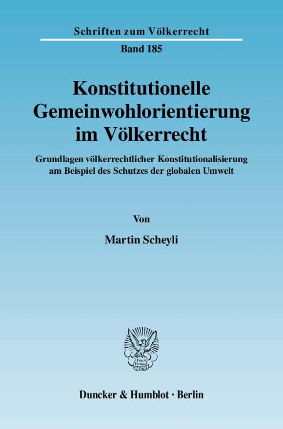 Cover Konstitutionelle Gemeinwohlorientierung im Völkerrecht