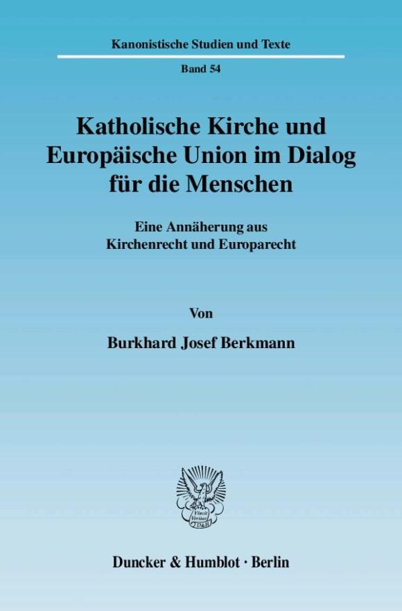 Cover Katholische Kirche und Europäische Union im Dialog für die Menschen