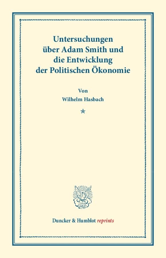 Cover Untersuchungen über Adam Smith und die Entwicklung der Politischen Ökonomie