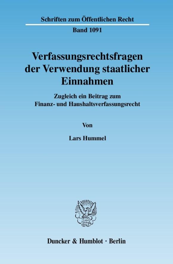 Cover Verfassungsrechtsfragen der Verwendung staatlicher Einnahmen