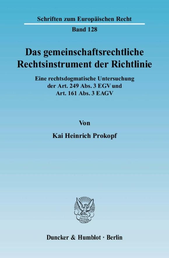 Cover Das gemeinschaftsrechtliche Rechtsinstrument der Richtlinie