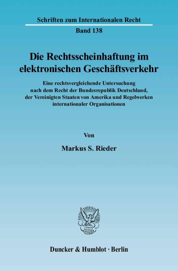 Cover Die Rechtsscheinhaftung im elektronischen Geschäftsverkehr