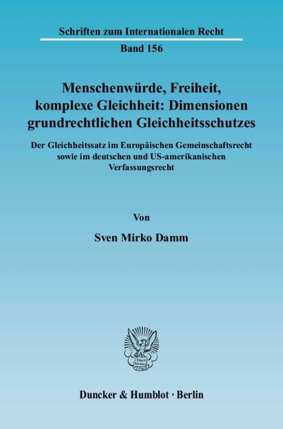 Cover Menschenwürde, Freiheit, komplexe Gleichheit: Dimensionen grundrechtlichen Gleichheitsschutzes