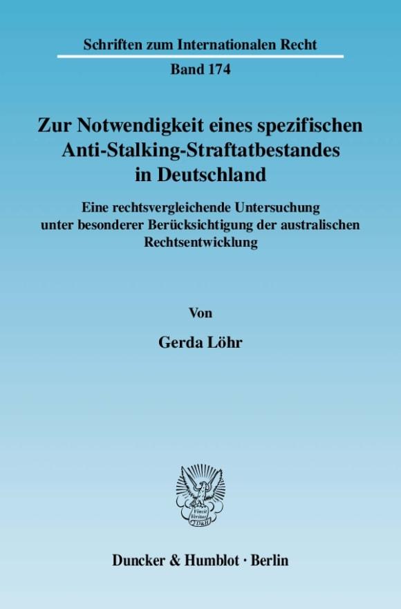 Cover Zur Notwendigkeit eines spezifischen Anti-Stalking-Straftatbestandes in Deutschland
