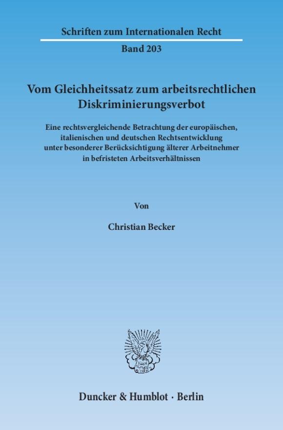Cover Vom Gleichheitssatz zum arbeitsrechtlichen Diskriminierungsverbot