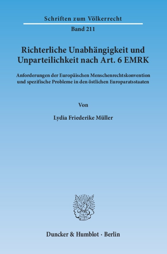 Cover Richterliche Unabhängigkeit und Unparteilichkeit nach Art. 6 EMRK