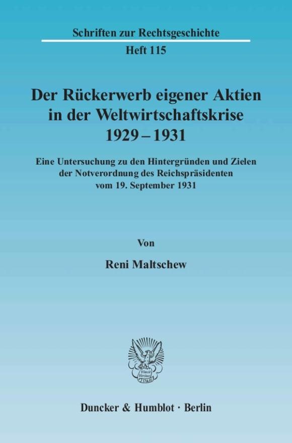 Cover Der Rückerwerb eigener Aktien in der Weltwirtschaftskrise 1929 - 1931