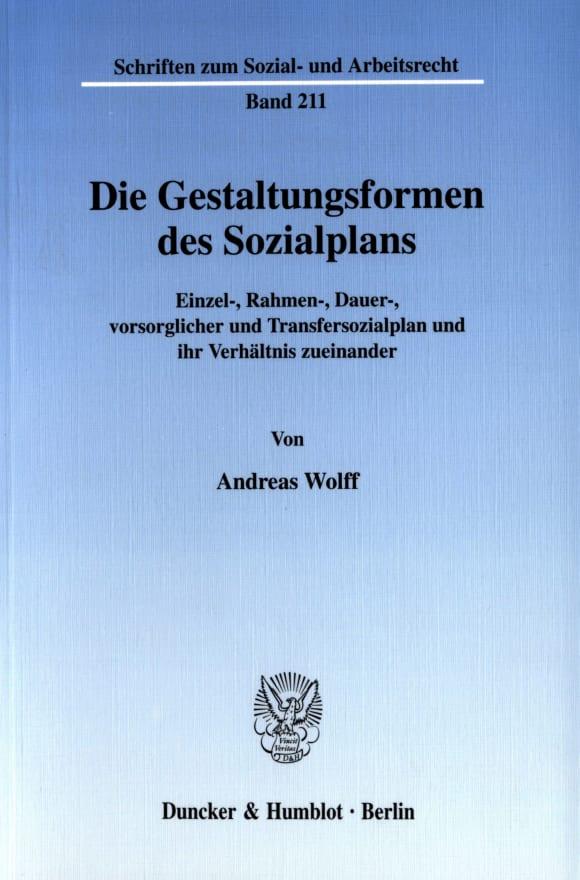 Cover Die Gestaltungsformen des Sozialplans