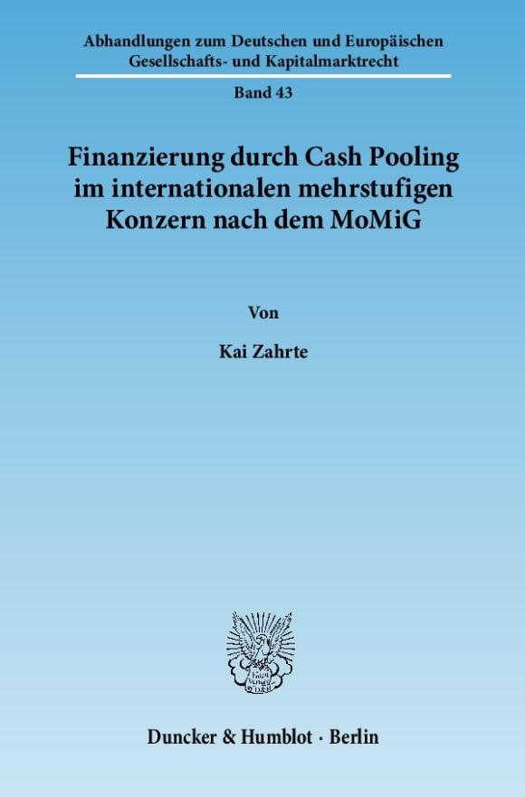 Cover Finanzierung durch Cash Pooling im internationalen mehrstufigen Konzern nach dem MoMiG